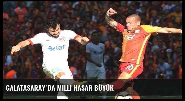 Galatasaray'da milli hasar büyük
