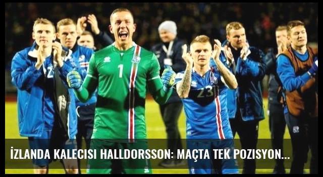 İzlanda Kalecisi Halldorsson: Maçta Tek Pozisyon Bile Vermedik