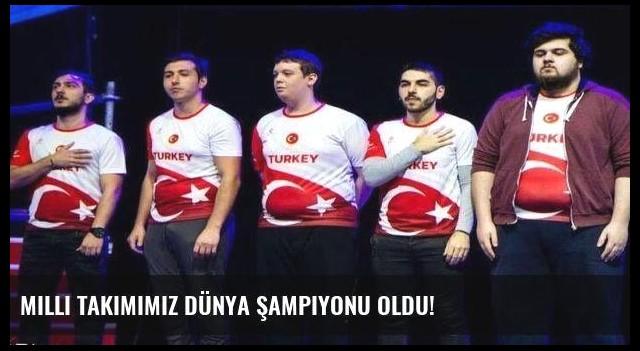 Milli Takımımız Dünya Şampiyonu oldu!
