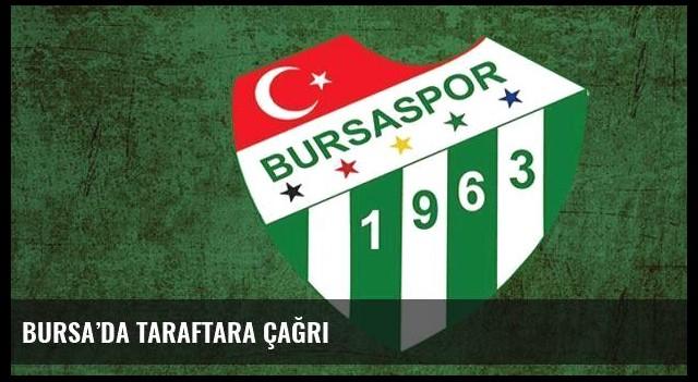 Bursa'da taraftara çağrı