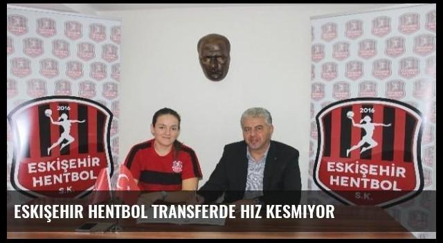 Eskişehir Hentbol Transferde Hız Kesmiyor
