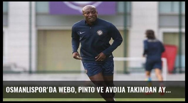 Osmanlıspor'da Webo, Pinto ve Avdija takımdan ayrı çalıştı