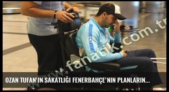 Ozan Tufan'ın sakatlığı Fenerbahçe'nin planlarını değiştirdi
