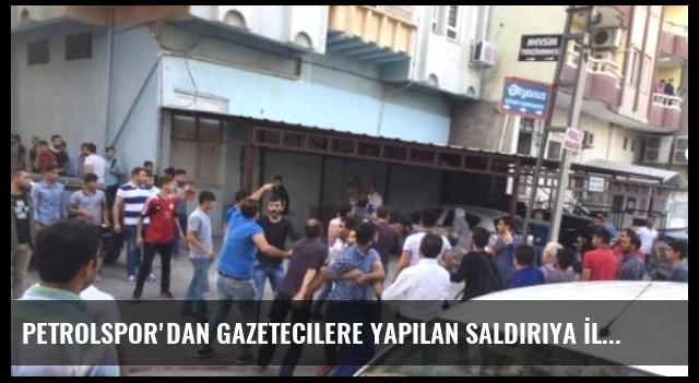 Petrolspor'dan Gazetecilere Yapılan Saldırıya İlişkin Açıklama