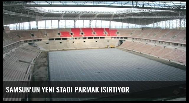 Samsun'un Yeni Stadı Parmak Isırtıyor