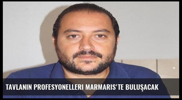 Tavlanın profesyonelleri Marmaris'te buluşacak