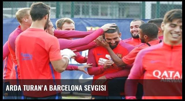 Arda Turan'a Barcelona sevgisi