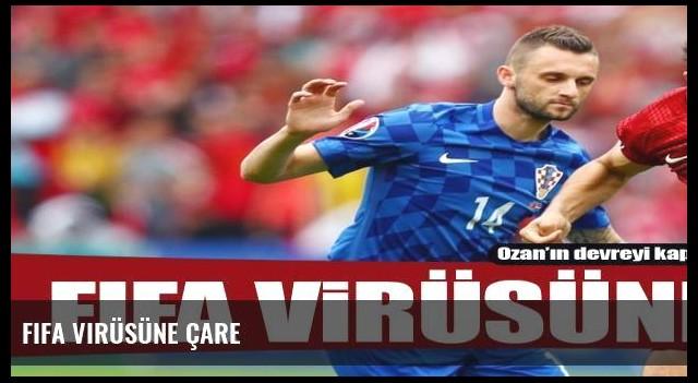 FIFA virüsüne çare