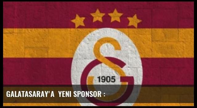 Galatasaray'a  yeni sponsor :