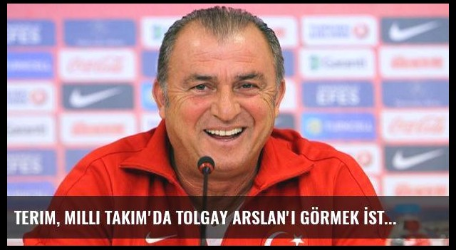 Terim, Milli Takım'da Tolgay Arslan'ı Görmek İstiyor