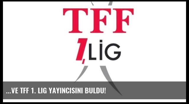 ...Ve TFF 1. Lig yayıncısını buldu!