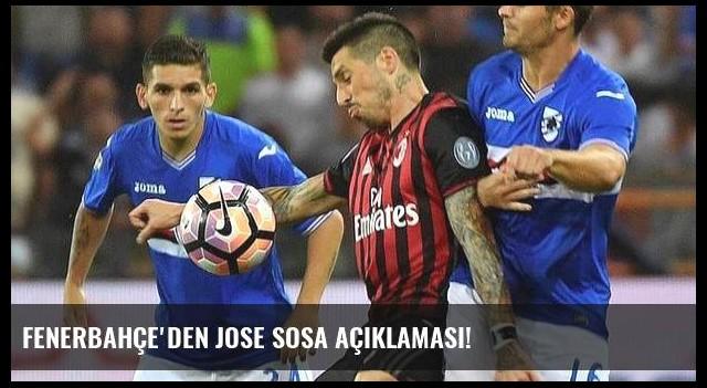 Fenerbahçe'den Jose Sosa açıklaması!
