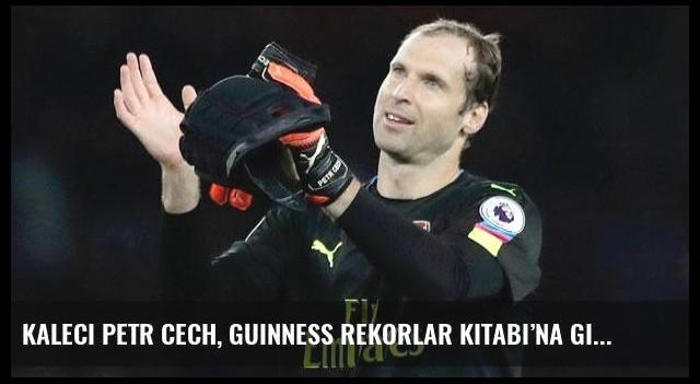 Kaleci Petr Cech, Guinness Rekorlar Kitabı'na girdi