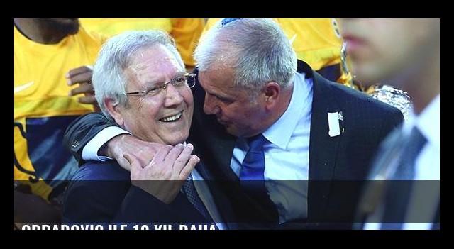 Obradovic ile 10 yıl daha...