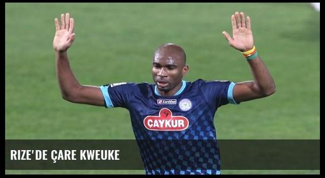 Rize'de çare Kweuke