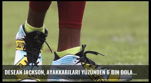 DeSean Jackson, Ayakkabıları Yüzünden 6 Bin Dolar Ceza Aldı