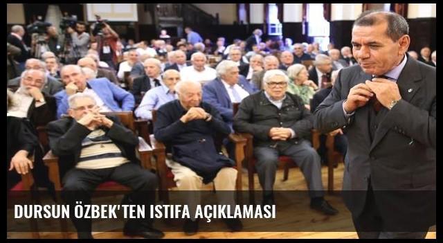 Dursun Özbek'ten istifa açıklaması