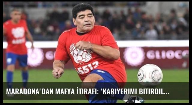 Maradona'dan Mafya İtirafı: 'Kariyerimi Bitirdiler'