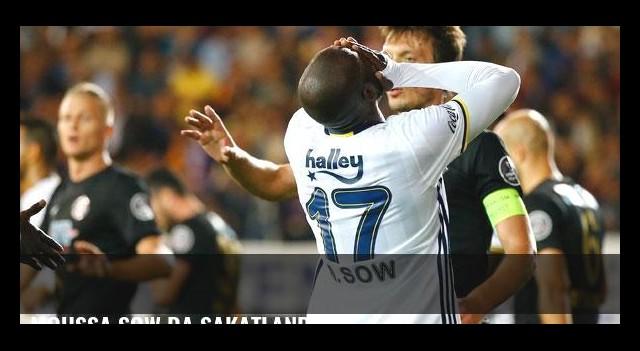 Moussa Sow da sakatlandı