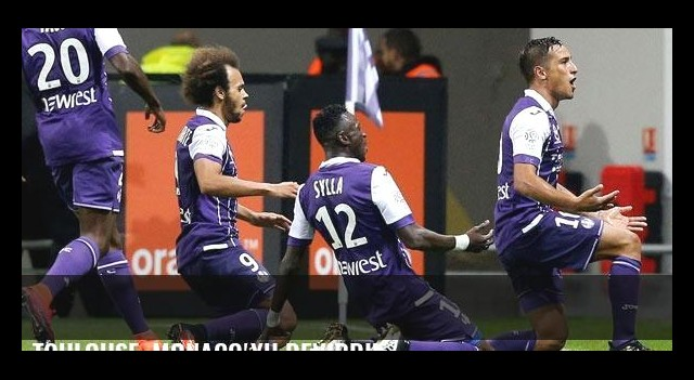 Toulouse, Monaco'yu devirdi!