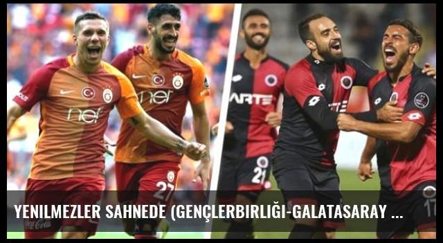 Yenilmezler Sahnede (Gençlerbirliği-Galatasaray Maçı Ne Zaman, Saat Kaçta)