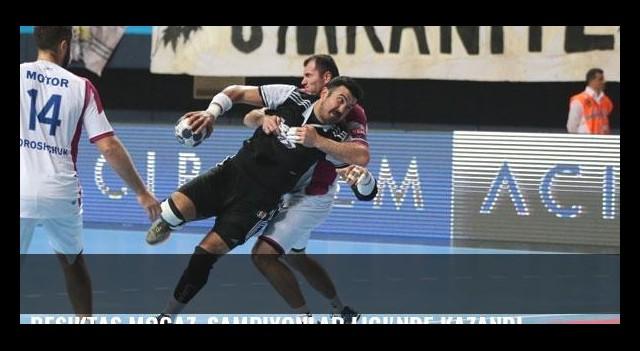 Beşiktaş Mogaz, Şampiyonlar Ligi'nde kazandı