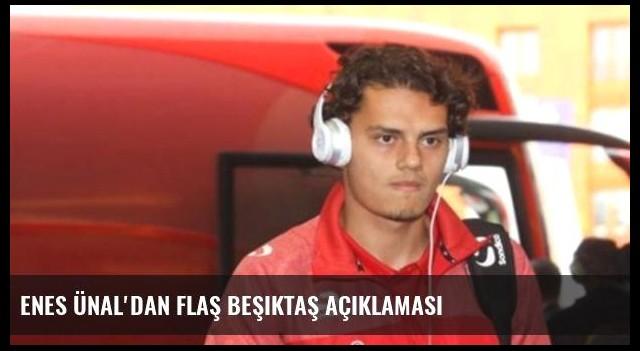 Enes Ünal'dan Flaş Beşiktaş Açıklaması