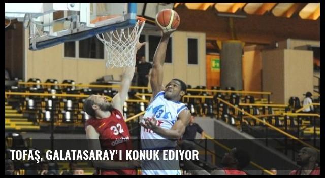 Tofaş, Galatasaray'ı Konuk Ediyor