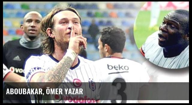 Aboubakar, Ömer Yazar