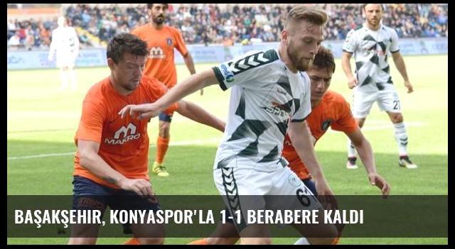 Başakşehir, Konyaspor'la 1-1 Berabere Kaldı