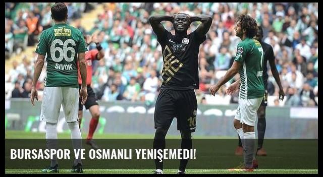 Bursaspor ve Osmanlı yenişemedi!