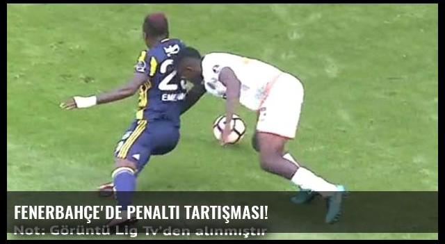 Fenerbahçe'de penaltı tartışması!
