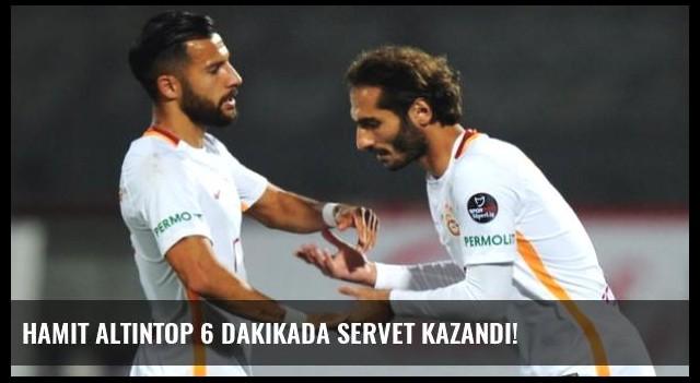 Hamit Altıntop 6 Dakikada Servet Kazandı!
