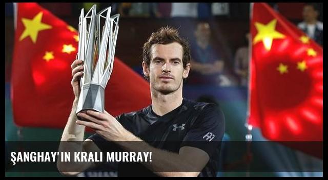 Şanghay'ın kralı Murray!