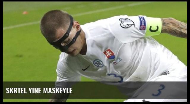 Skrtel yine maskeyle