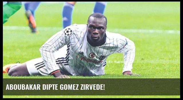 Aboubakar dipte Gomez zirvede!