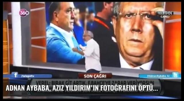 Adnan Aybaba, Aziz Yıldırım'ın Fotoğrafını Öptü