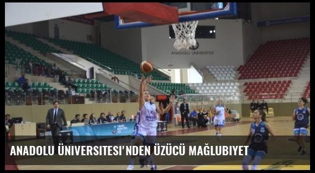 Anadolu Üniversitesi'nden Üzücü Mağlubiyet