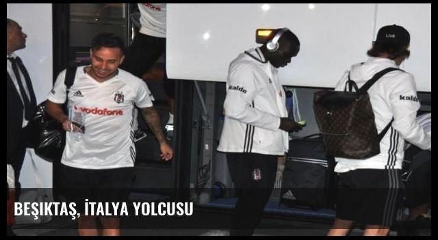Beşiktaş, İtalya yolcusu