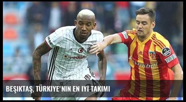 Beşiktaş, Türkiye'nin en iyi takımı