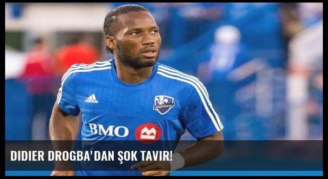 Didier Drogba'dan şok tavır!