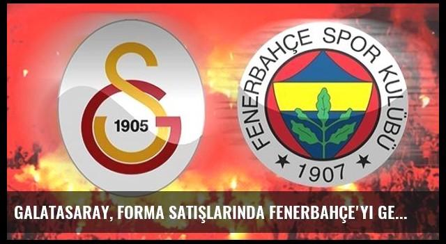 Galatasaray, Forma Satışlarında Fenerbahçe'yi Geçti