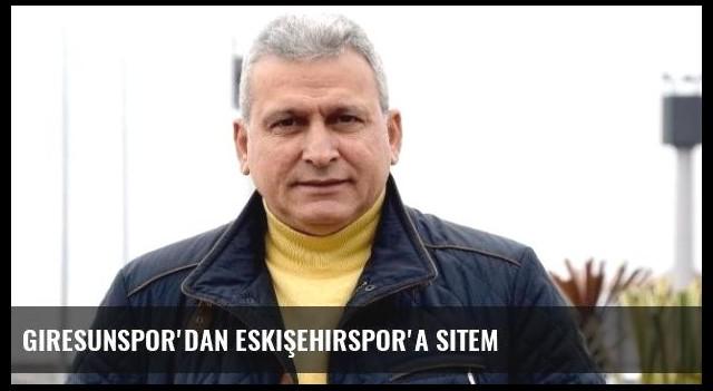 Giresunspor'dan Eskişehirspor'a Sitem