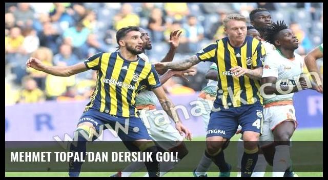 Mehmet Topal'dan derslik gol!