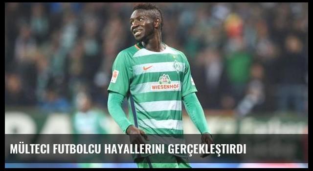 Mülteci futbolcu hayallerini gerçekleştirdi