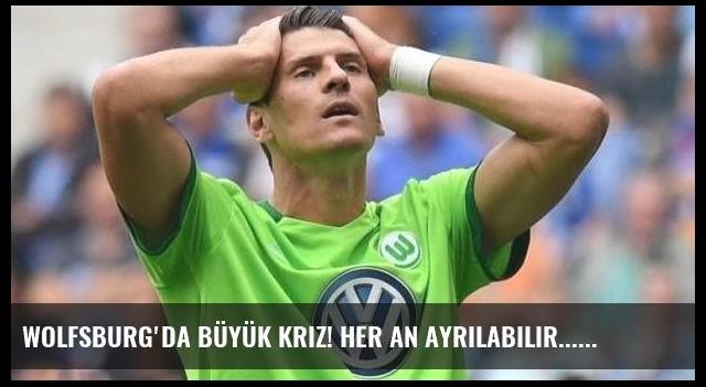 Wolfsburg'da büyük kriz! Her an ayrılabilir...