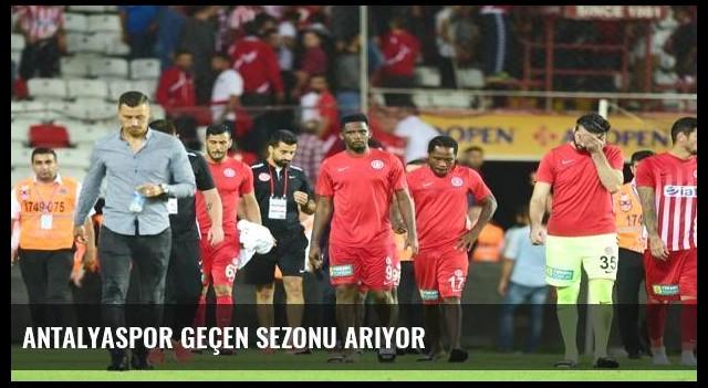 Antalyaspor geçen sezonu arıyor