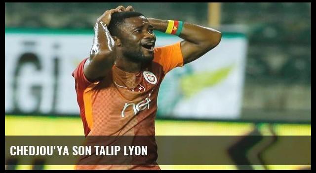 Chedjou'ya son talip Lyon
