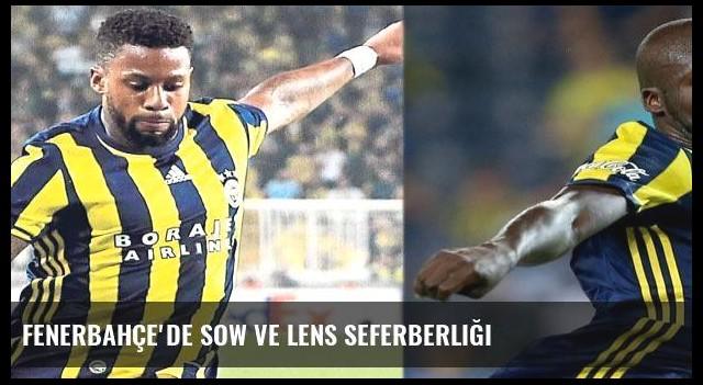 Fenerbahçe'de Sow ve Lens seferberliği