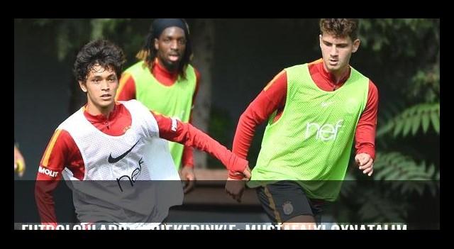 Futbolculardan Riekerink'e: Mustafa'yı oynatalım hocam